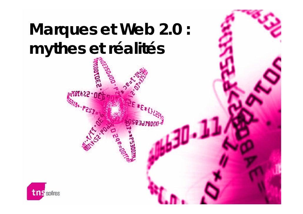 Marques et Web 2.0 : mythes et réalités