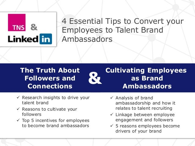 Cultivating Employees as Brand Ambassadors The Truth About Followers and Connections &  Research insights to drive your t...