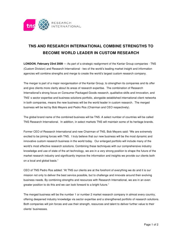 TNS AND RESEARCH INTERNATIONAL COMBINE STRENGTHS TO                 BECOME WORLD LEADER IN CUSTOM RESEARCH  LONDON. Februa...
