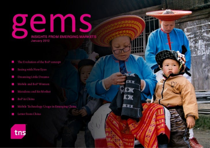 gems             INSIGHTS FROM EMERGING MARKETS                   January 2012         The Evolution of the BoP concept   ...