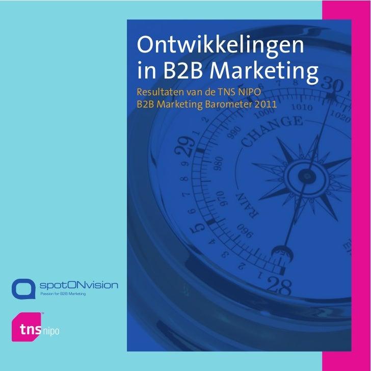 Ontwikkelingenin B2B MarketingResultaten van de TNS NIPOB2B Marketing Barometer 2011