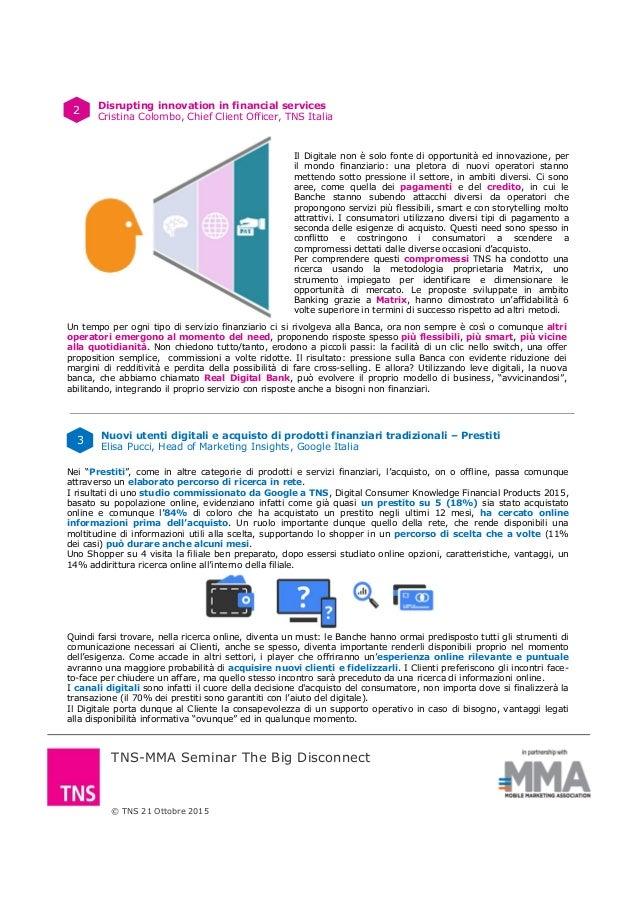© TNS 21 Ottobre 2015 TNS-MMA Seminar The Big Disconnect 2 Disrupting innovation in financial services Cristina Colombo, C...