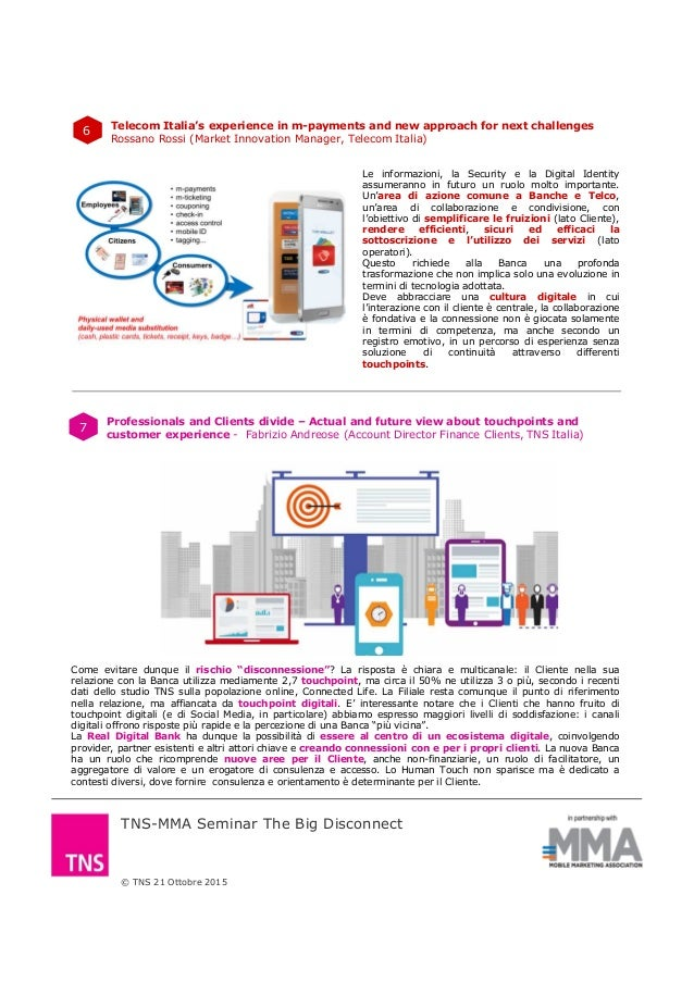 © TNS 21 Ottobre 2015 TNS-MMA Seminar The Big Disconnect 6 Telecom Italia's experience in m-payments and new approach for ...