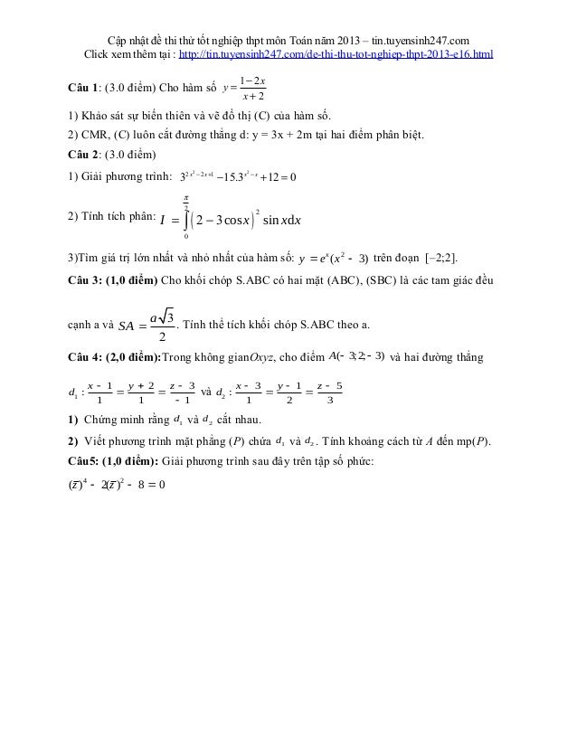 Cập nhật đề thi thử tốt nghiệp thpt môn Toán năm 2013 – tin.tuyensinh247.comClick xem thêm tại : http://tin.tuyensinh247.c...