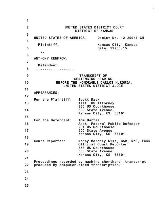 1 2 3 4 5 6 7 8 9 10 11 12 13 14 15 16 17 18 19 20 21 22 23 24 25 1 UNITED STATES DISTRICT COURT DISTRICT OF KANSAS UNITED...