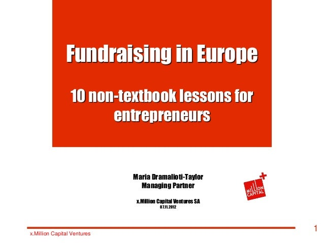 Fundraising in Europe                 10 non-textbook lessons for                       entrepreneurs                     ...