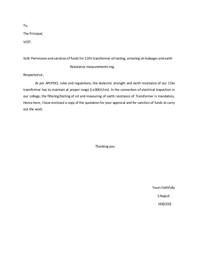 To,The Principal,VCET.SUB: Permission and sanction of funds for 11KV transformer oil testing, arresting oil leakages and e...