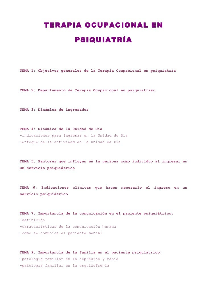 TERAPIA OCUPACIONAL EN                           PSIQUIATRÍATEMA 1: Objetivos generales de la Terapia Ocupacional en psiqu...