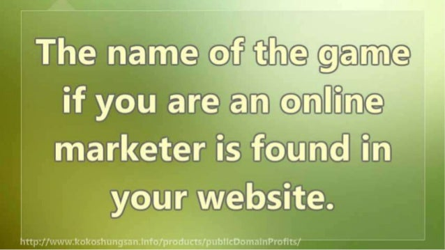 To Make Money Online the Key is in Your Website Slide 3