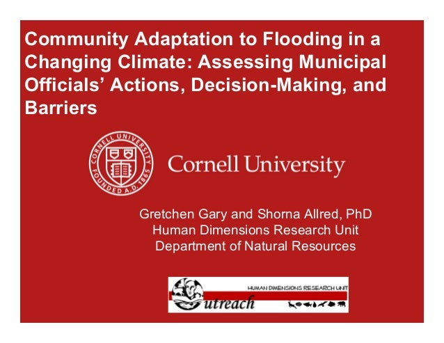 Community Adaptation to Flooding in a Changing Climate: Assessing Municipal Officials' Actions, Decision-Making, and Barri...