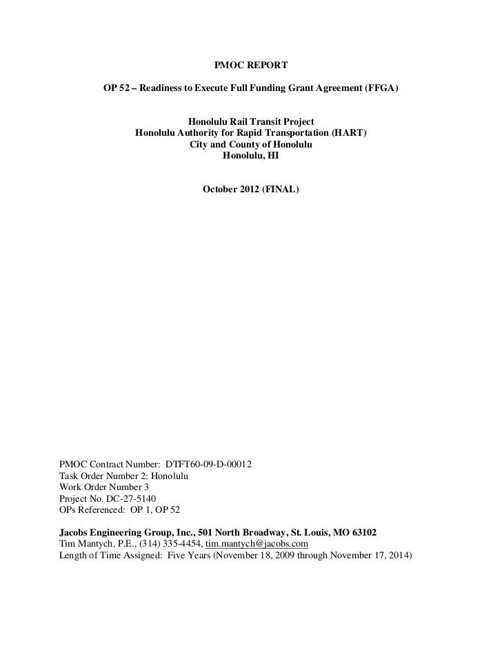 PMOC REPORT          OP 52 – Readiness to Execute Full Funding Grant Agreement (FFGA)                            Honolulu ...