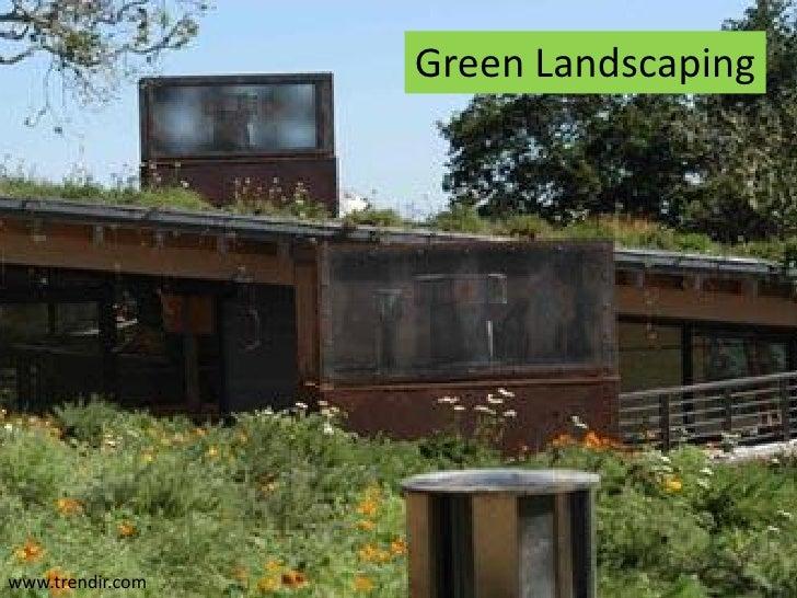 Green Landscaping     www.trendir.com