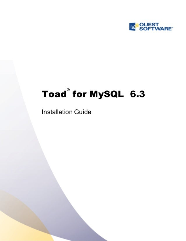 toad for my sql 6 3 installation guide rh slideshare net toad oracle installation guide toad installation instructions