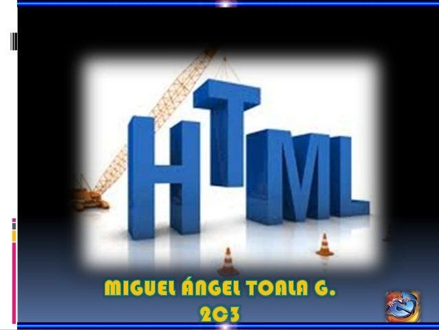 HTML           HyperText Markup                    LanguageHTML,     siglas    de   HyperText    MarkupLanguage     («leng...