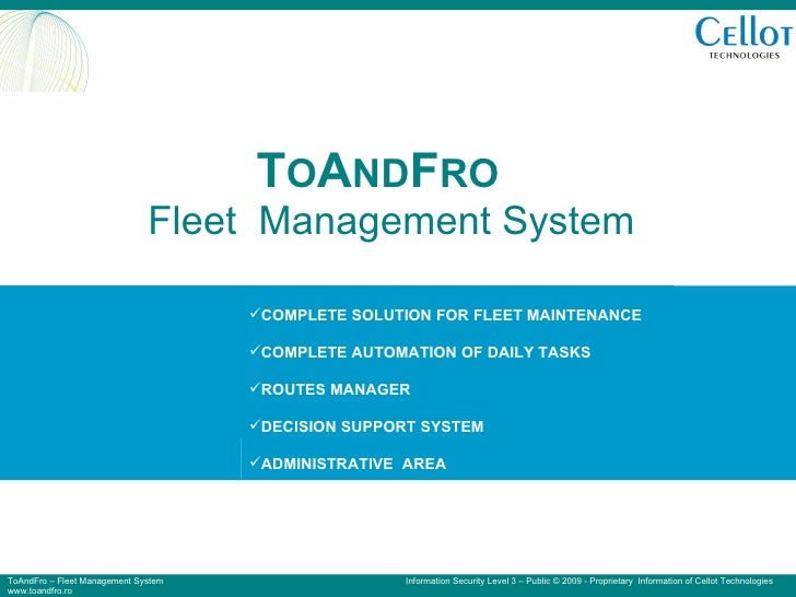 T O A ND F RO   Fleet  Management System <ul><li>COMPLETE SOLUTION FOR FLEETS MAINTENANCE </li></ul><ul><li>COMPLETE AUTOM...