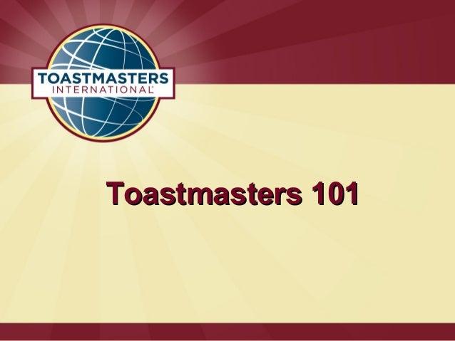 Toastmasters 101Toastmasters 101