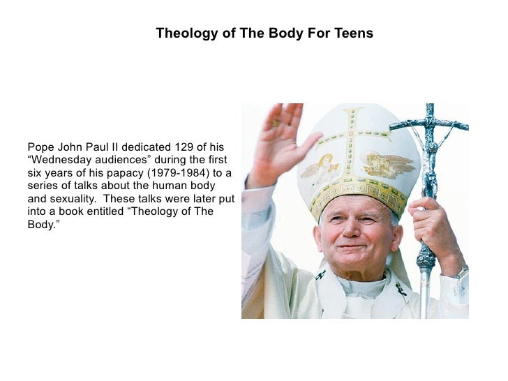 "Pope John Paul II dedicated 129 of his ""Wednesday audiences"" during the first six years of his papacy (1979-1984) to a ser..."