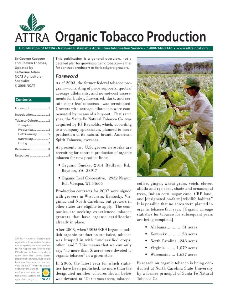ATTRA Organic Tobacco Production   A Publication of ATTRA - National Sustainable Agriculture Information Service • 1-800-3...
