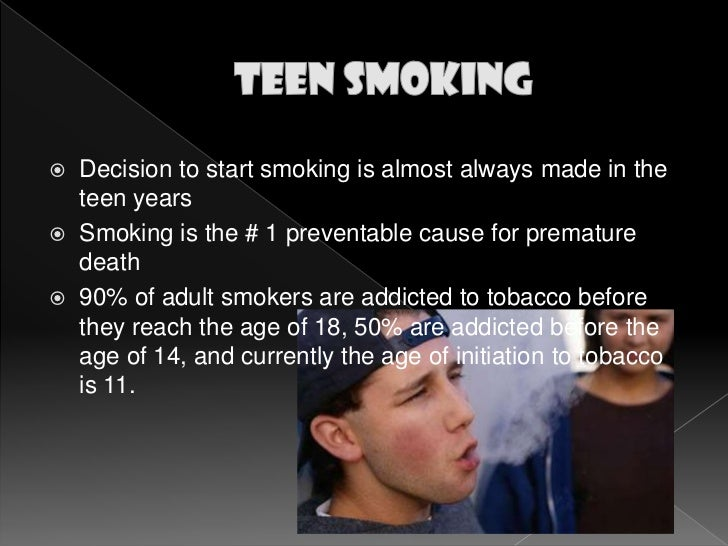 why are more teenagers smoking Think to yourself for a second why is smoking illegal in our society today the effects on smoking.