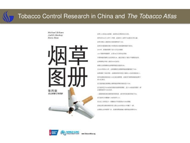 Tobacco Control Research in China and The Tobacco Atlas