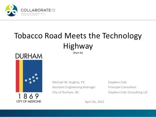 Tobacco road meets the technology highway part iii ppt