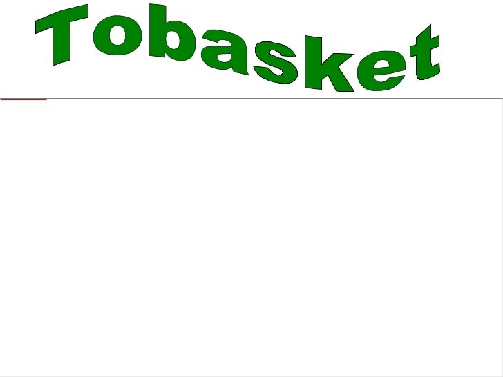 Tobasket