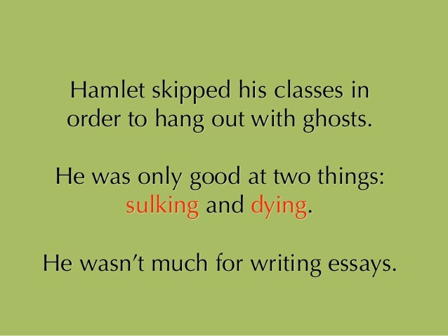 thesis for hamlet soliloquy Speare and the play hamlet the purpose of this thesis is l but it is in hamlet that soliloquy has a curious importance the action of the play.