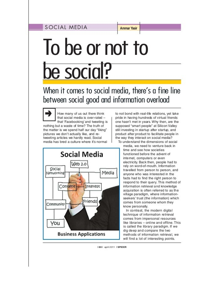 SOCIAL MEDIA Ammar Yasir How many of us out there think that social media is over-rated – that 'Facebooking' and tweeting ...