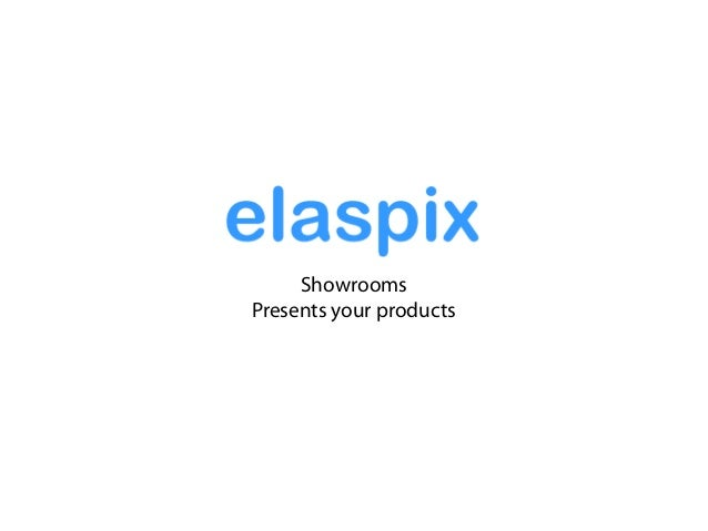 ShowroomsPresents your products