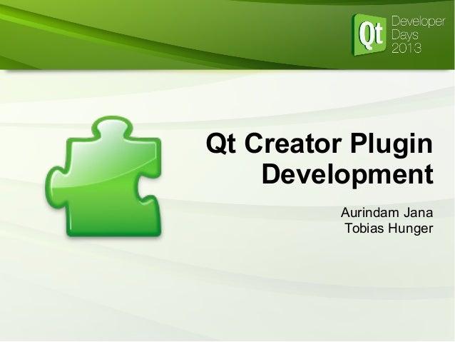 Qt Creator Plugin Development Aurindam Jana Tobias Hunger