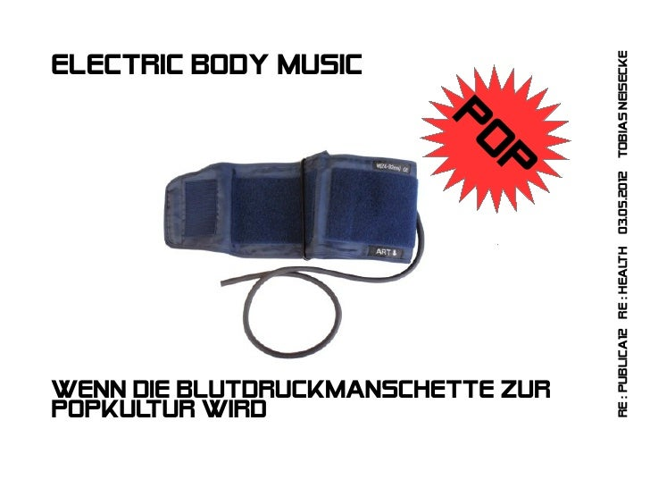 th 03.05.2012 Tobias NeiseckeElectric body music                         Po                            p                  ...