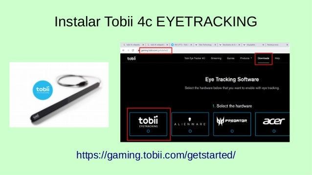 Tobii 4c y la barra de herramientas w10 Slide 3