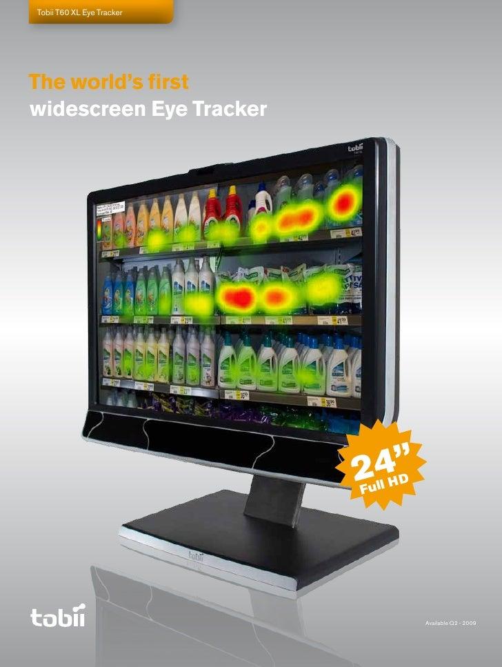 "Tobii T60 XL Eye Tracker     The world's first widescreen Eye Tracker                                24""                  ..."