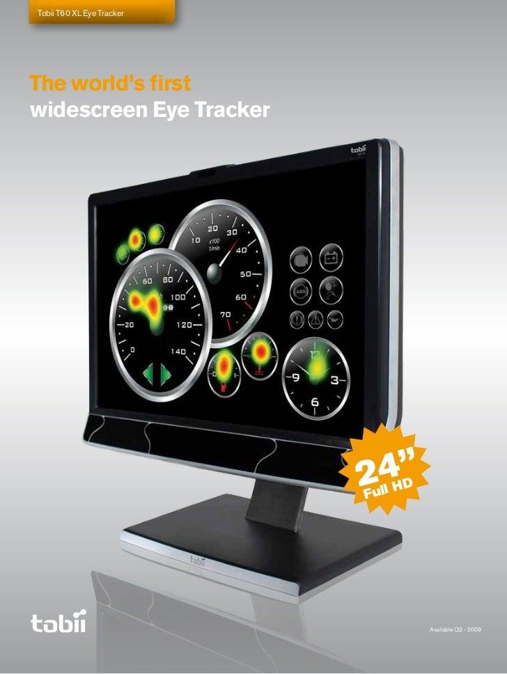 Tobii T60 XL Eye Tracker     The world's first widescreen Eye Tracker                  ©2142 DICE - EA                    ...