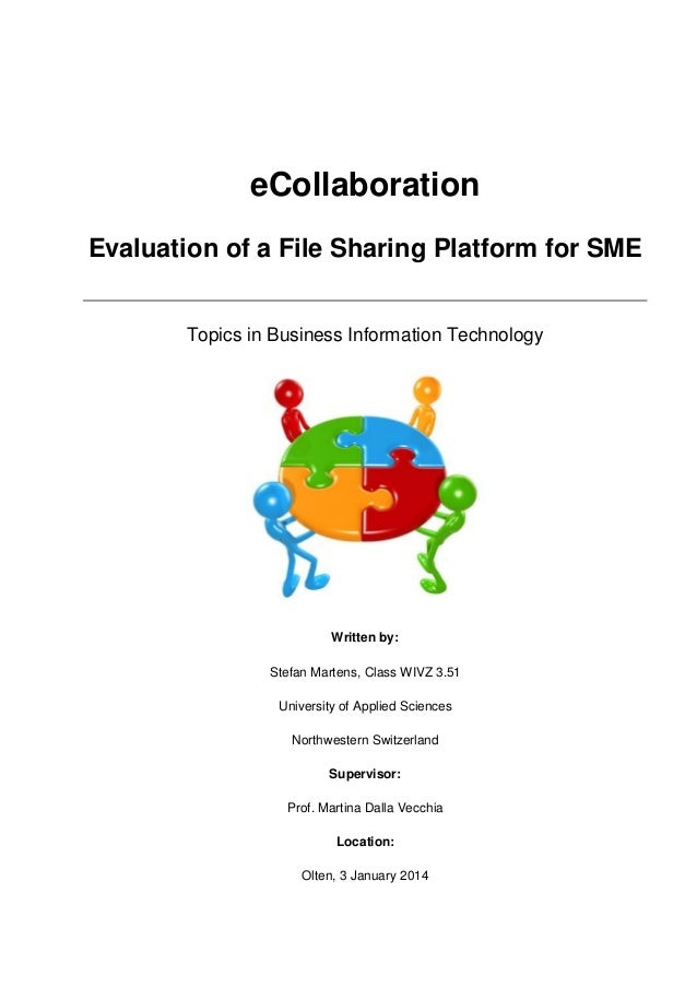 eCollaboration Evaluation of a File Sharing Platform for SME  Topics in Business Information Technology  Written by: Stefa...