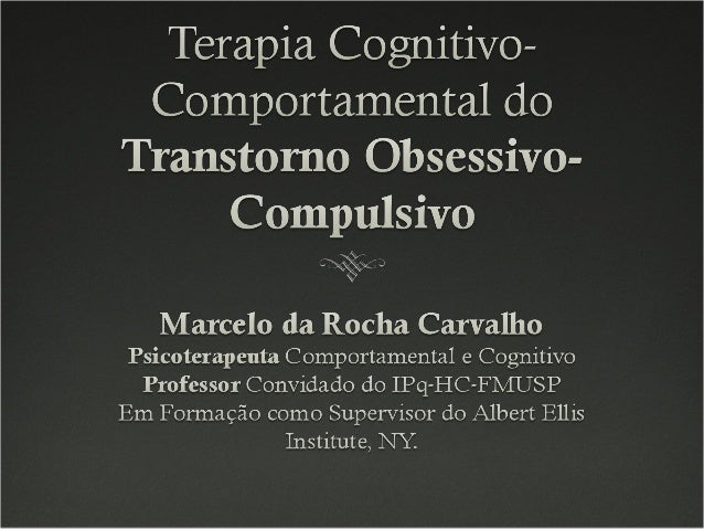 toc manual de terapia cognitivocomportamental para o transtorno obsessivocompulsivo