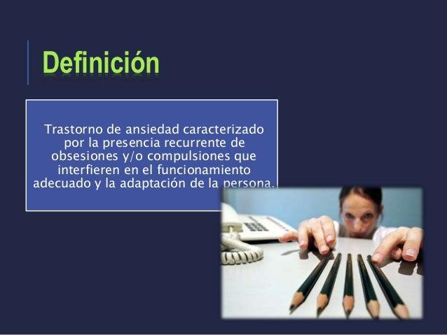 Trastorno obsesivo-compulsivo y trastornos relacionados Slide 2