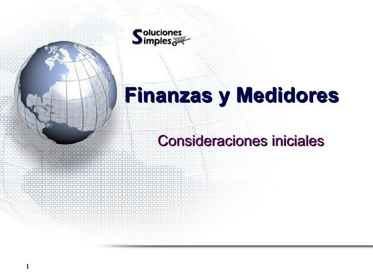 Finanzas y Medidores Consideraciones iniciales