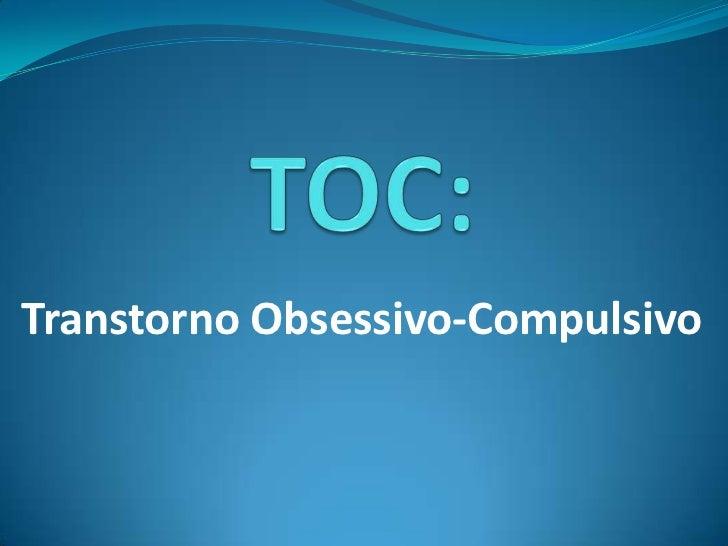 Transtorno Obsessivo-Compulsivo