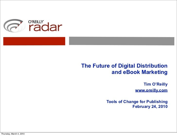 The Future of Digital Distribution                                      and eBook Marketing                               ...