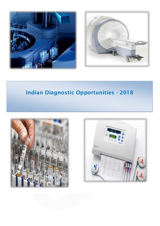 Indian Diagnostic Opportunities - 2018