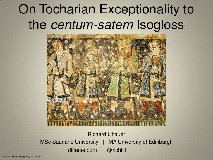 On Tocharian Exceptionality to                 the centum-satem Isogloss                                                  ...