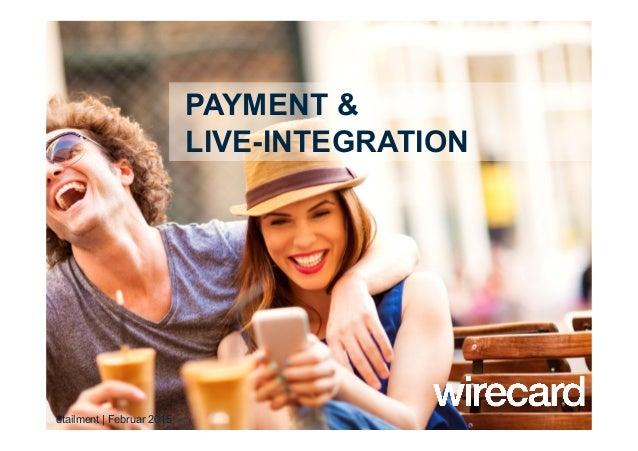 PAYMENT & LIVE-INTEGRATION etailment | Februar 2015