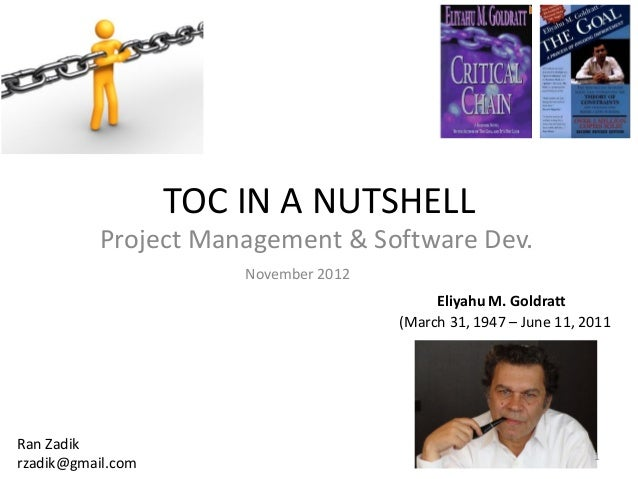 TOC IN A NUTSHELL           Project Management & Software Dev.                       November 2012                        ...