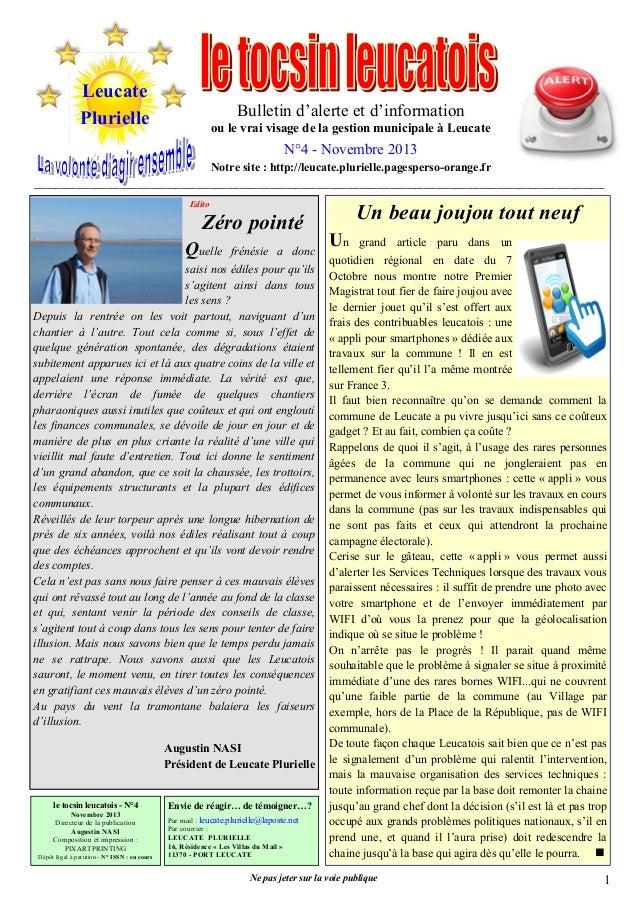 Leucate Plurielle  Bulletin d'alerte et d'information ou le vrai visage de la gestion municipale à Leucate  N°4 - Novembre...