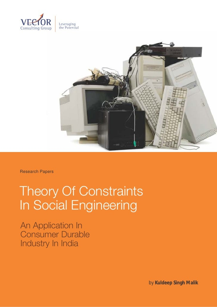 Research PapersTheory Of ConstraintsIn Social EngineeringAn Application InConsumer DurableIndustry In India               ...