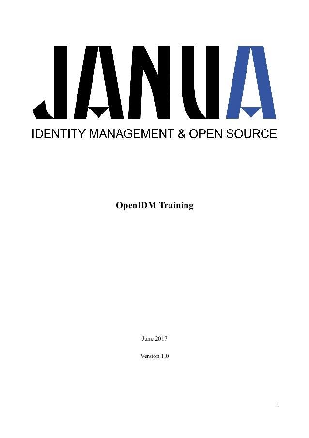 OpenIDM Training June 2017 Version 1.0 1