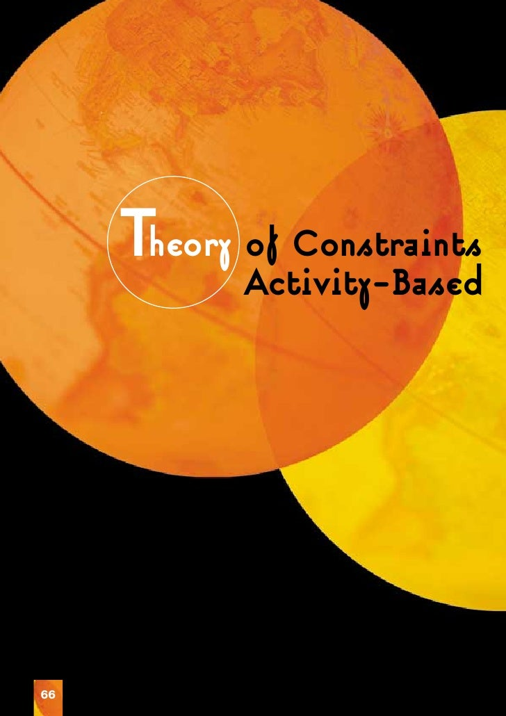 Theory Activity-Based            of Constraints66