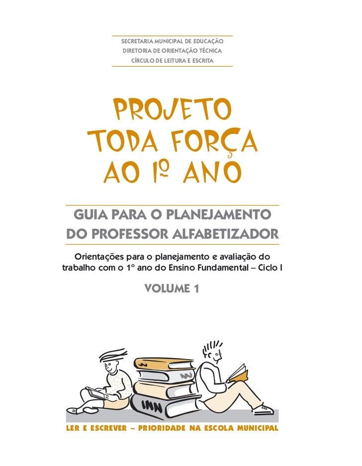 SECRETARIA MUNICIPAL DE EDUCAÇÃO               DIRETORIA DE ORIENTAÇÃO TÉCNICA                  CÍRCULO DE LEITURA E ESCRI...