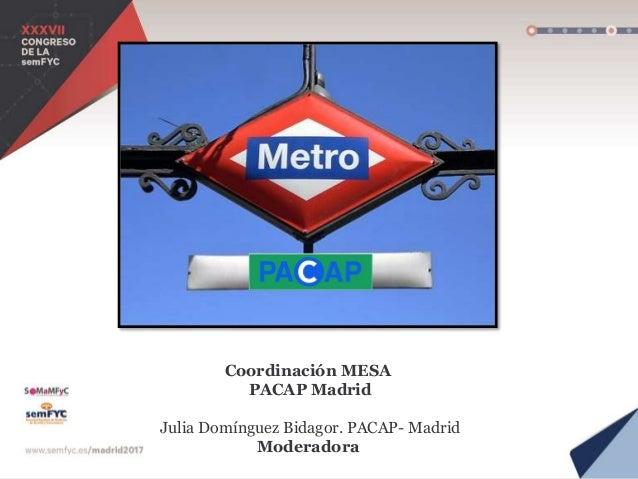 Reflexionando para del debate… Teresa Martín Melgarejo Pta. Asociación de Usuarios de Murcia. Belén Benedé Azagra MFyC Ser...